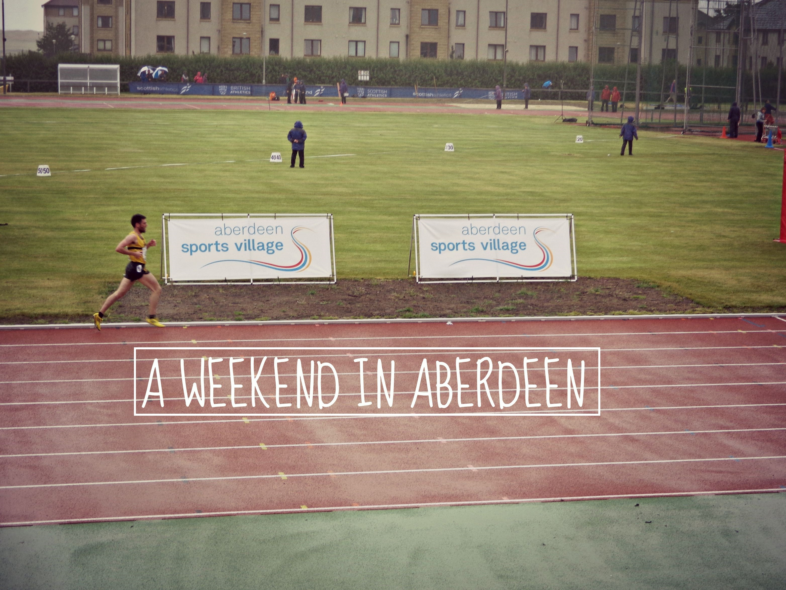 Weekend in Aberdeen | Saturday