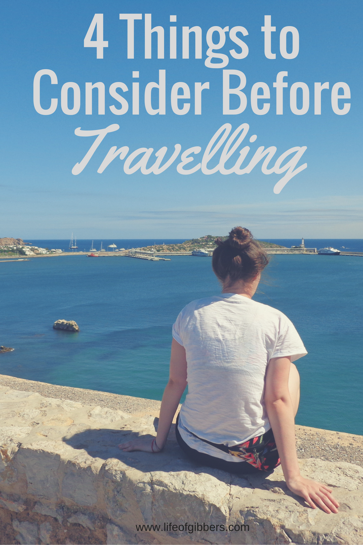 Things to Consider Before Travelling