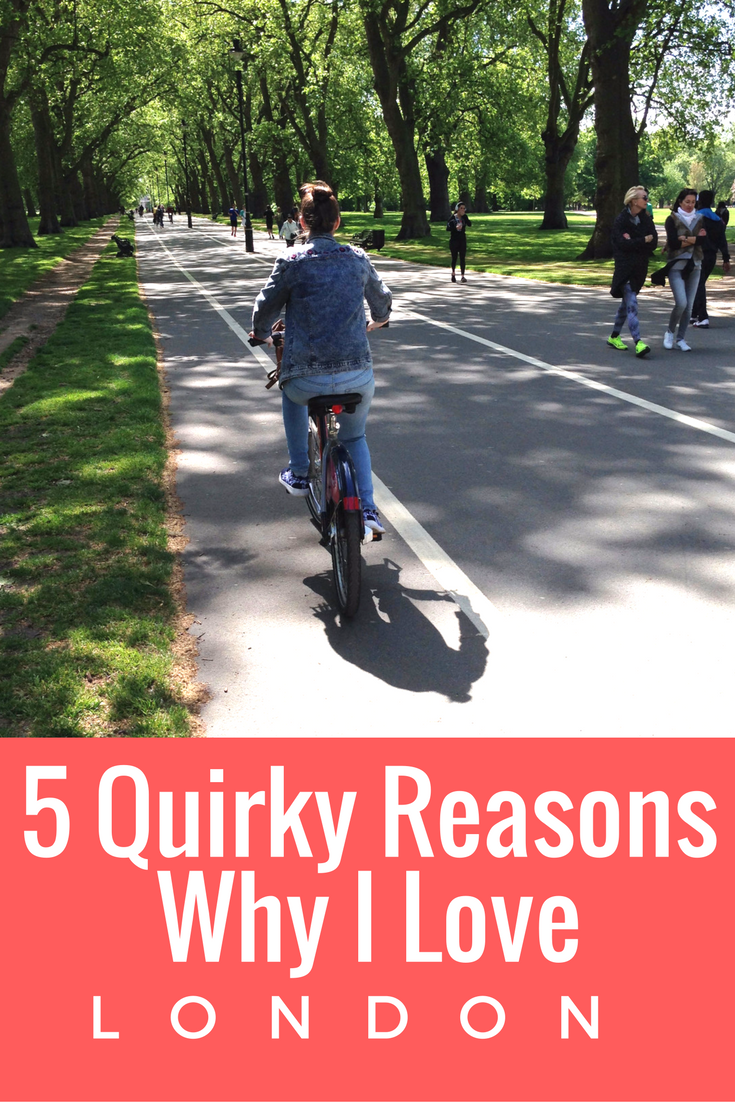 5 Quirky Reasons to Love London