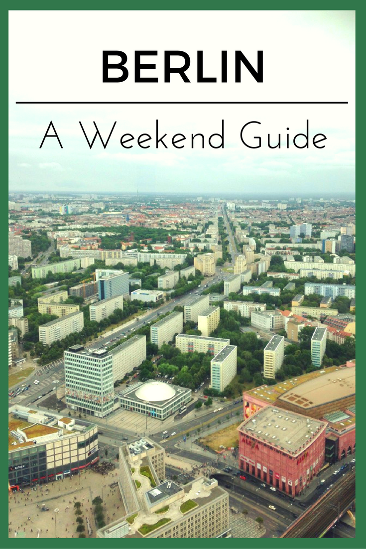 Berlin Weekend City Guide