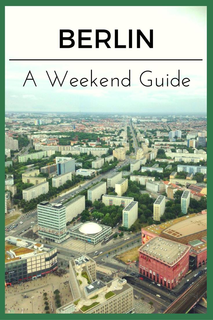 Berlin Weekend City Guide