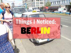Berlin Noticed