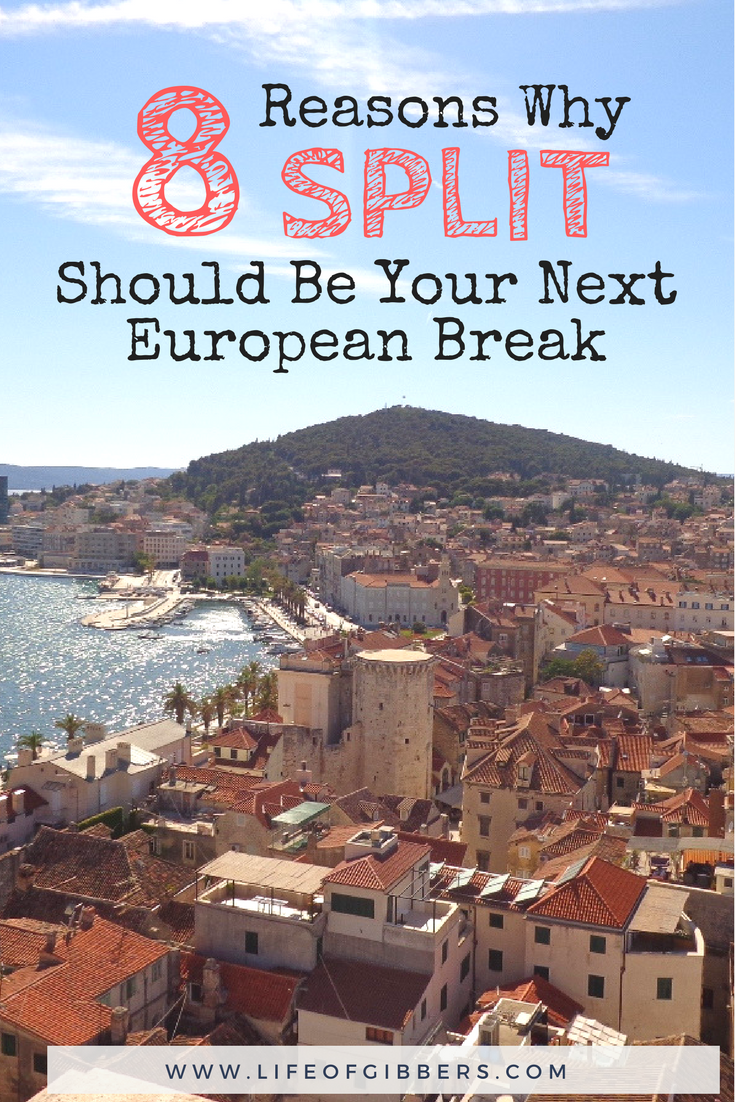 8 Reasons Why Split Should be your next European Break