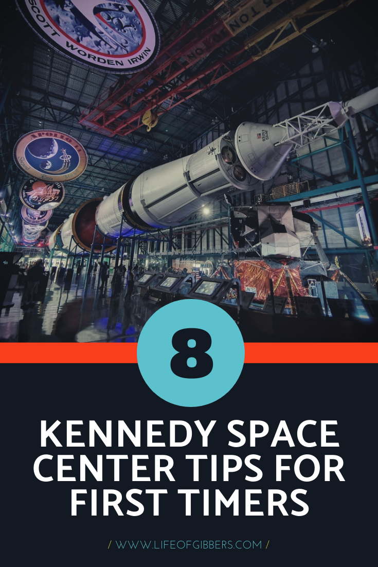 Eight Kennedy Space Center Tips for first timers: Florida, USA